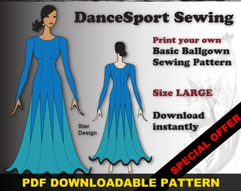 Ballroom and Latin Gown Sewing Pattern, PDF downloadable, SIZE LARGE, plus free Manual