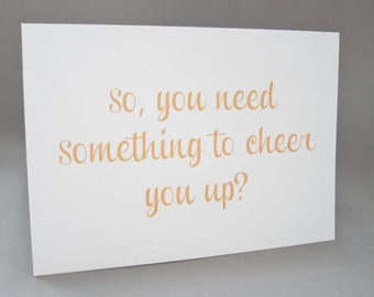 Cheer Up Card, Feel Better Card