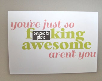 "Funny Greeting Card, Card for Friend - ""So Awesome"""