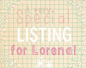 A Very Special Listing for Lorena