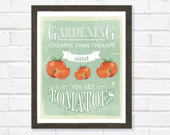 Kitchen Print, Art for Kitchen, Garden Art, Therapy Quote, Gardeners Print, Typography Poster, Home Decor, Gift for Gardener, Home Decor