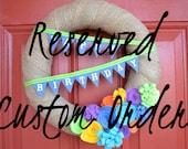 Reserved Custom Order for Lindsey