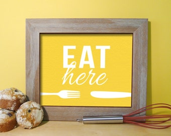 Kitchen Signs - Kitchen Art Print Typography Poster - Eat Sign - Fork & Knife - Dining Room Wall Decor - Eat Here - Yellow Kitchen Art