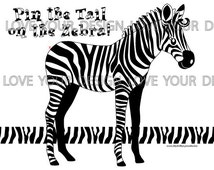Pin the Tail on the Zebra Game INSTANT DOWNLOAD - printable digital jpeg files Striped Zebra Game for Birthday Party-