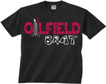 Oilfield Brat- Kids Oilfield Shirt - Oilfield Kids Shirt - Childrens Oilfield Shirt - Oilfield - Oilfield Family - Oilfield Dad
