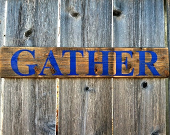 Rustic Handmade Wall Decor - GATHER Wooden Sign in Natural Wood and Distressed Blue