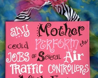 Fun Mother's Day Hand Painted Sign
