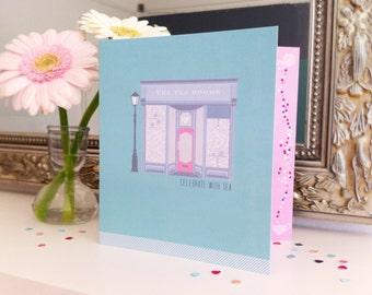 Celebrate with tea - greetings/birthday card