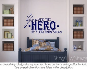 Vinyl Wall Art - Quote - You Are The Hero Of Your Own Story - Vinyl Lettering - Decal - MVDCT022