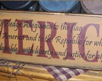 America Pledge of Alliegence Primitive Sign