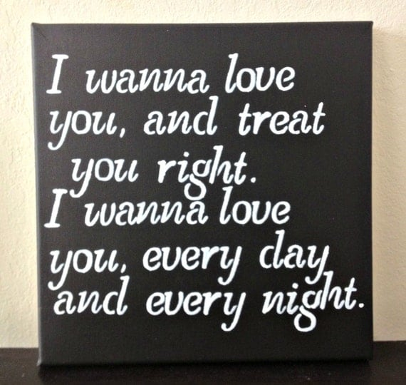 12x12 quote on canvas i wanna love you and by