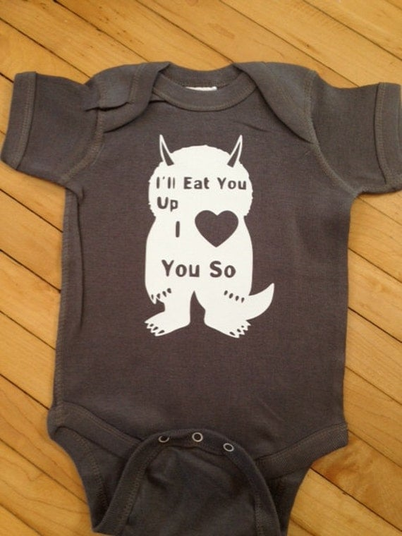 Cute Where the Wild Things Are I'll Eat You Up I Love You So Baby Body Suit One Piece Creeper- Pick Your Color. Pick Your Size.