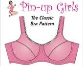 The CLASSIC Bra PATTERN  A Pin Up Girls Original Pattern