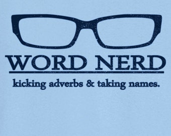 Word Nerd geek funny t shirt clothing gift for men women tee book teacher cool tshirt birthday gift witty t Graphic T-Shirt Geek, RC12838