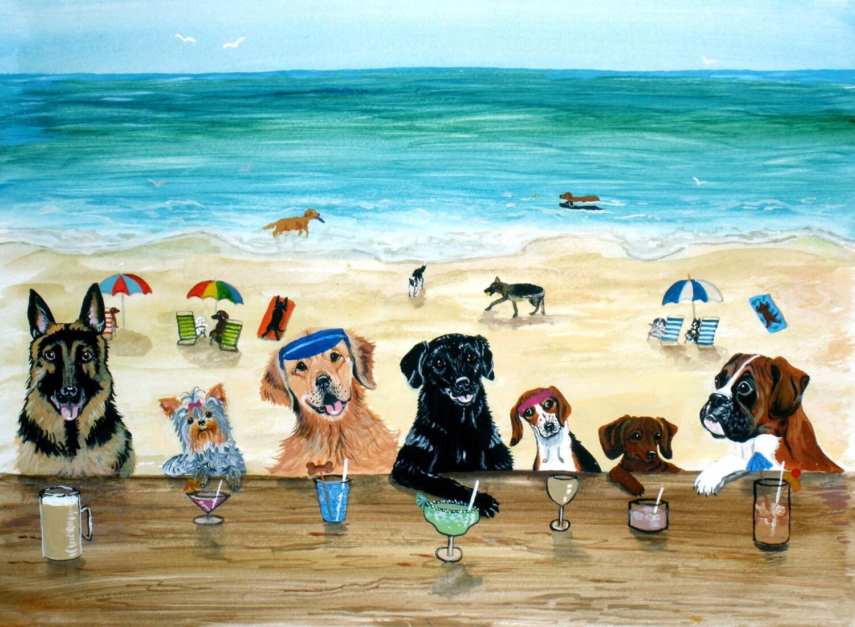 Dog Art Dog Beach Bar Print 11x14 Fun Dog Art