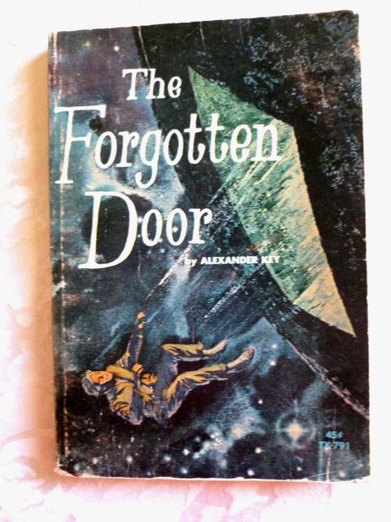 a review of the forgotten door by alexander key The forgotten door by alexander key and a great selection of similar used, new and collectible books available now at abebookscom.