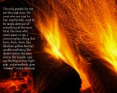 Fire Photography with Jack Kerouac Quote
