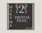 Make any 2 Prints into Digital Files - Secret Harbor Designs