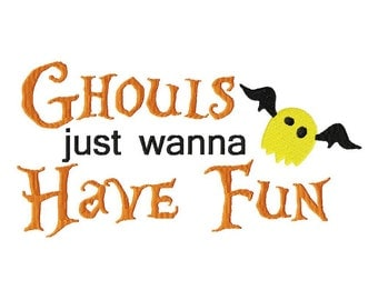 INSTANT DOWNLOAD Ghouls Just Wanna Have Fun Great for Halloween Machine Embroidery Design