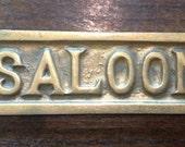 Antique Brass Saloon Sign Hardware Mount Repurpose Vintage Restaurant Bar Supplies