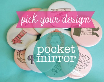 Pocket Mirror You Pick Design