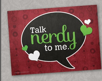 Geeky Love - Talk Nerdy To Me - 5x7 Sexy Card