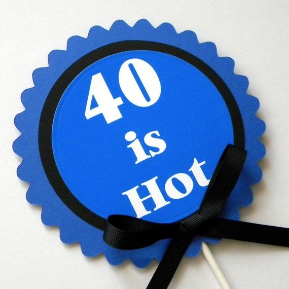 sretan 40 rođendan Items similar to 40th Birthday Decoration   40 is Hot Birthday  sretan 40 rođendan