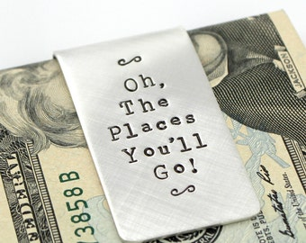 Oh, The Places You'll Go Sterling Silver Money Clip - Dr Suess Money Clip - graduation - Personalized Money Clip