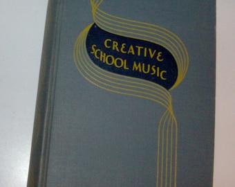 1936 Creative School Music Teacher's Training School Book