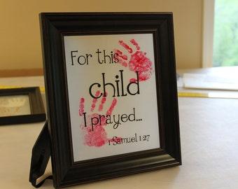 DIY Hand Print Frame Vinyl Decal (For this Child I prayed) (I-005e)