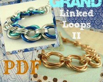 Grand Linked Loops II Bracelet PDF - Basic Instructions - Expert Tutorial