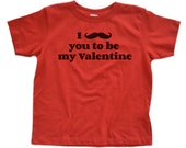 I Mustache You to be My Valentine - Funny Pun Unisex Kids Toddler Children's T-Shirt - Cute for Valentine's Day