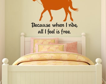 Horse wall decal, horse rider quote sticker, pony, wall words decal, western wall decor, girls room, teen girl, nursery, 28 X 30 inches
