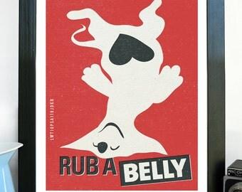Wall Decor - Rub A Belly - Pet Care Poster Print - Dog Art - Fine Art Print