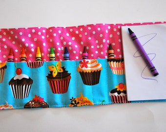 Crayon Roll Up - Crayon Holder - Kids Organizer with Pad & Crayons - CUPCAKES