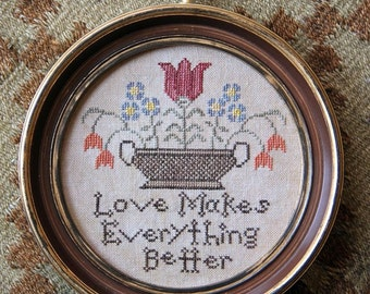 Love Makes Everything Better : Cross Stitch Pattern by Heartstring Samplery