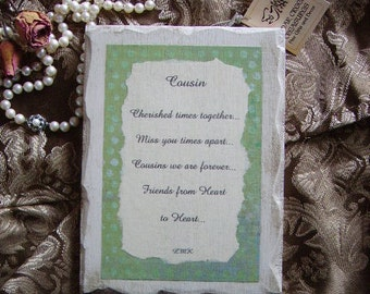 Cousin Plaque Original Poem, Shabby  Cottage, distressed, shabby and chic