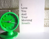 """Funny Greeting Card """"I Love You And Your Morning Breath"""" True Love Anniversary"""