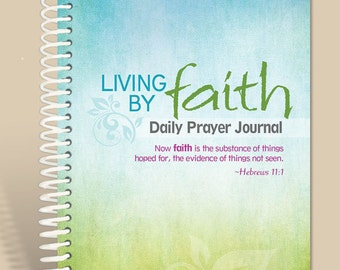 Personalized Prayer Journal / Living by Faith TEAL/