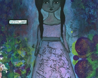 "Giclee Print - 5"" x 7"" Brave Girl, Dark Inspirational Mixed Media Decor, Pink Turquoise Purple Wall Art, Whimsical Word Art - ""Brave One"""