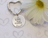 MOMMY Key chain quote I love you Mommy//Heart Keychain//Mom Birthday Gift//Mothers Day Gifts//Personalized keychains//Gifts for moms