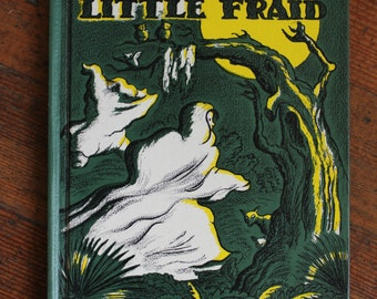 Vintage Children's Book - Big Fraid Little Fraid (1966)