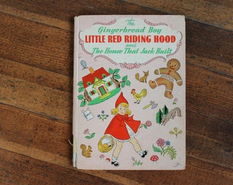 Vintage Children's Book - The Gingerbread Boy, Little Red Riding Hood and The House That Jack Built (1945)