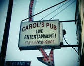 "Uptown Chicago Vintage Sign Photography Print ""Carol's Pub"" 8x8 square photo"