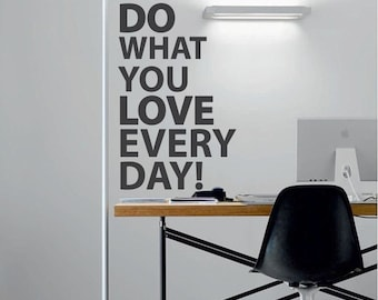 Do what you Love Wall Sticker | quote sticker | words decal | 40 x 25cm // 16 x 10 inches