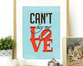 Beatles Can't Buy Me Love Music Poster Print Typography SeaFoam Blue Can't Buy Me LOVE - Music Quote from Beatles song A3 Poster The Beatles