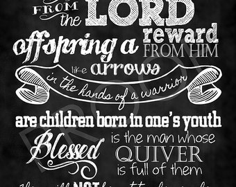 Scripture Art  - Psalm 127:3-5Chalkboard (children version)