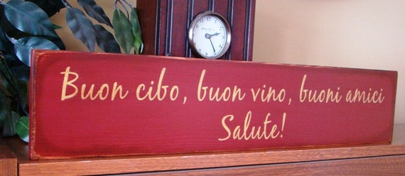 Italian Kitchen Wooden Primitive Sign Good Food Good Wine Good