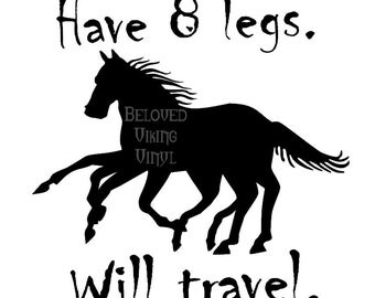 Have 8 Legs. Will Travel.  Sleipnir quote