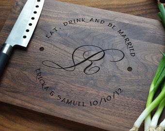 """Personalized Cutting Board """" Eat Drink and Be Married"""" Circle Design, Engraved Walnut Wood , Custom Wedding, Anniversary Gift"""